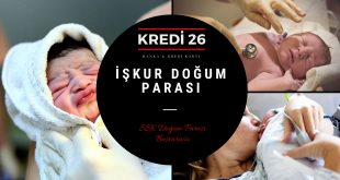 2018 SSK Doğum Parası Başvurusu Kimler Alabilir