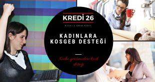 Kadın Girişimcilere KOSGEB Hibe Kredi Desteği (Ev Hanımlarına)