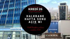 Halkbank Hafta Sonu Açık Mı?, Halk Bankası Çalışma Saatleri 2019 – öğle arası açılış/kapanış saati