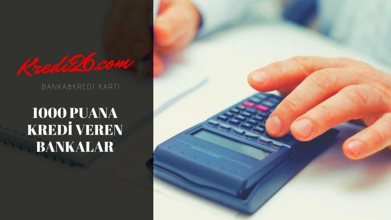 1000 Puana Kredi Veren Bankalar, 800-1000 Puana Kredi Notuna Kredi Veren Bankaların Listesi