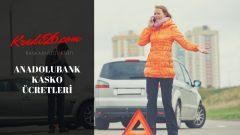 Anadolubank Kasko Ücretleri, ANADOLUBANK Taşıt Kredisi Hesaplama&Başvuru