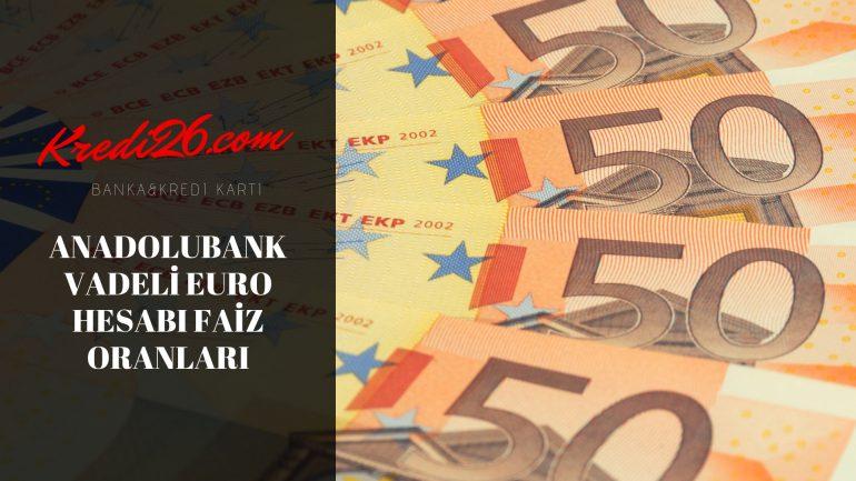 Anadolubank Vadeli Euro Hesabı Faiz Oranları, zap hesap – Anadolubank