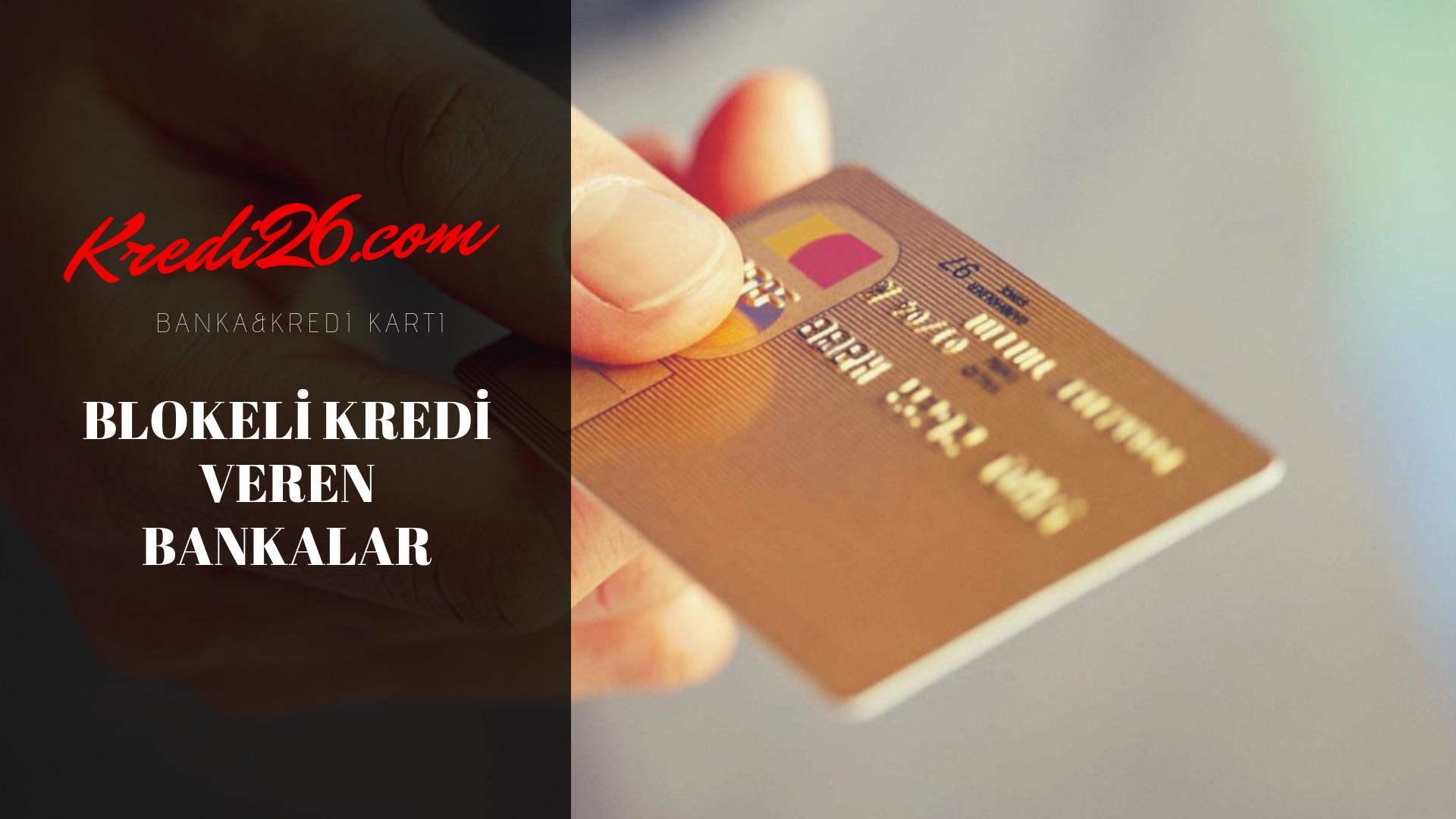 Nakit Blokaj Karşılığı Kredi