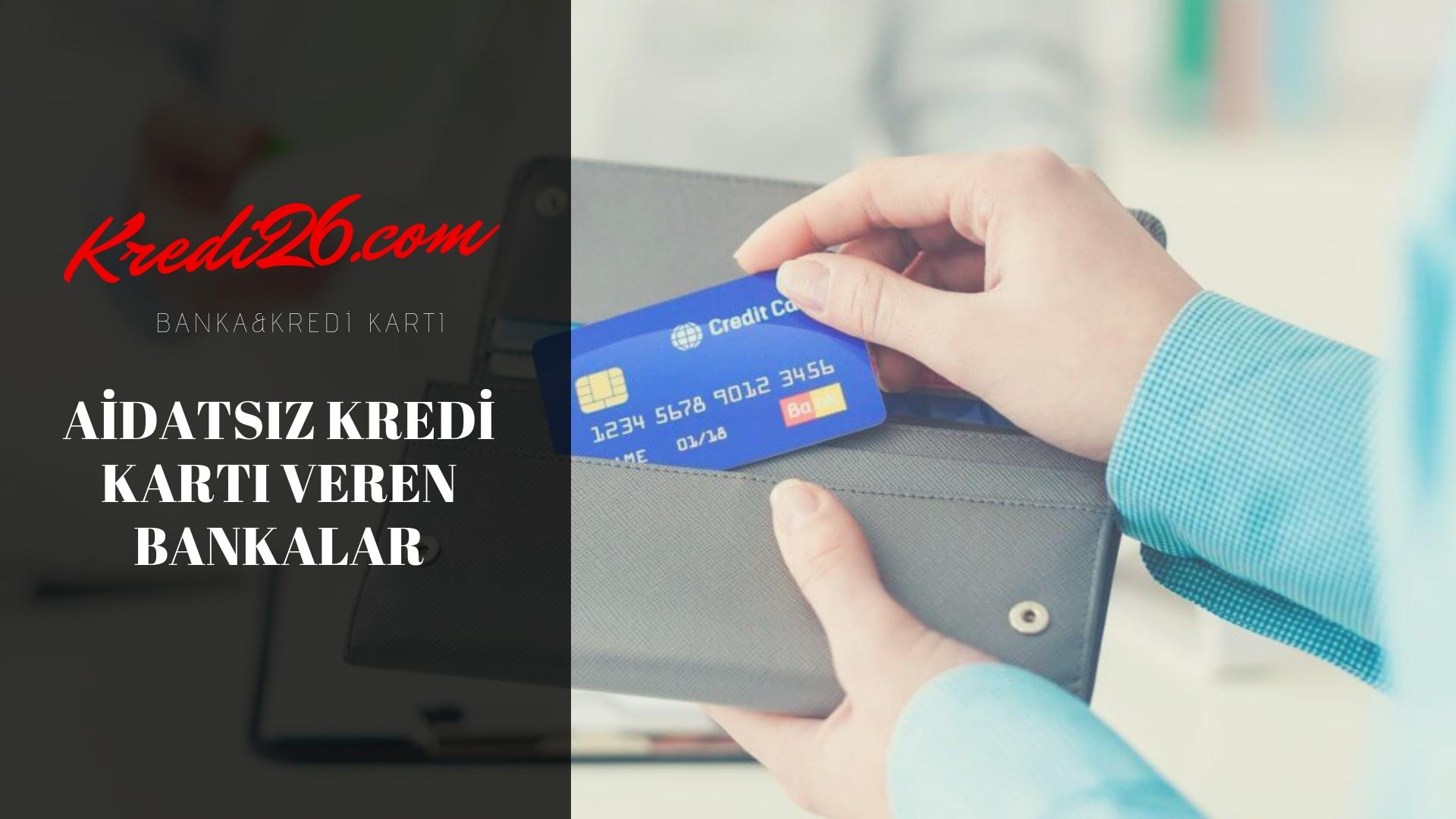 Aidatsız Kredi Kartı Veren Bankalar Listesi (GÜNCEL)