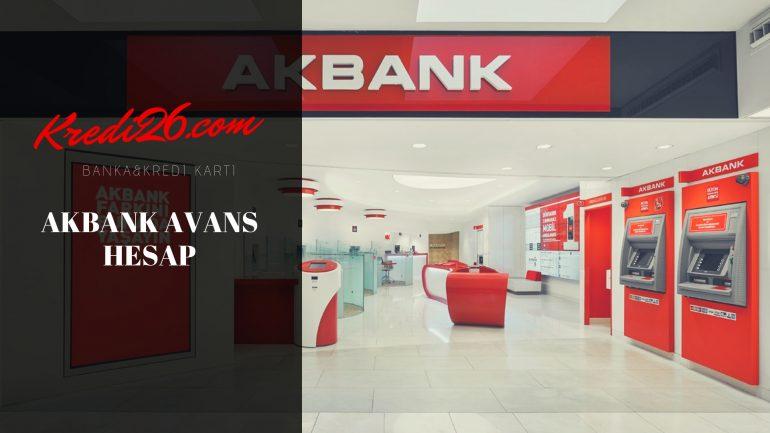 Akbank Avans Hesap Nasıl Açılır? (Nasıl Ödenir?)