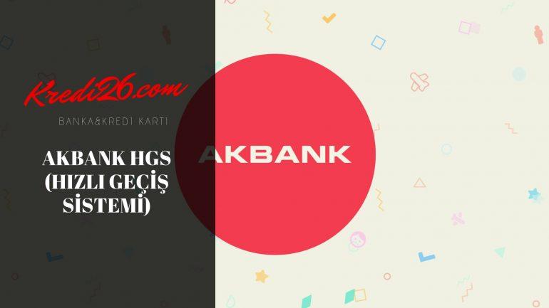 Akbank HGS (Hızlı Geçiş Sistemi), Hgs Bakiye Sorgulama Akbank – Akbank Hgs yükleme