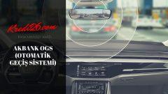 Akbank OGS (Otomatik Geçiş Sistemi), OGS (Otomatik Geçiş Sistemi) Veren Banka Önerisi