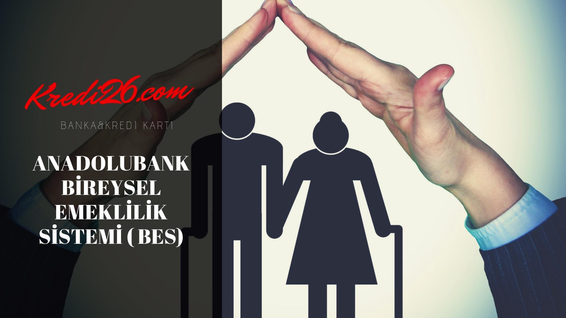 Bireysel Emeklilik Sisteminde Otomatik Katılım - Anadolubank