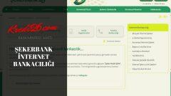 Şekerbank İnternet Bankacılığı, Mobil ve Telefon Bankacılığı