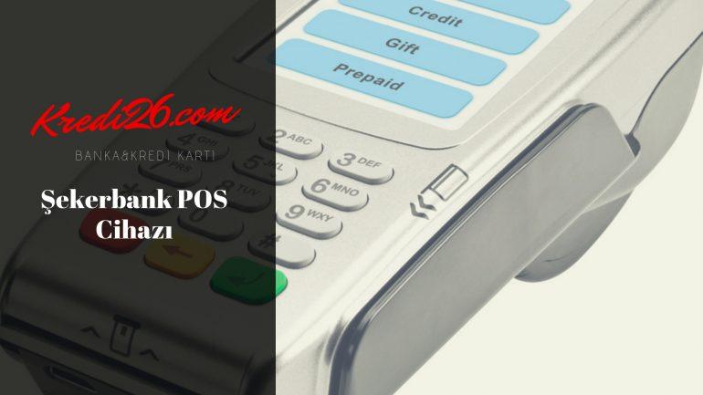 Şekerbank POS Cihazı, Hasat POS – Şekerbank, Fiks POS – Şekerbank