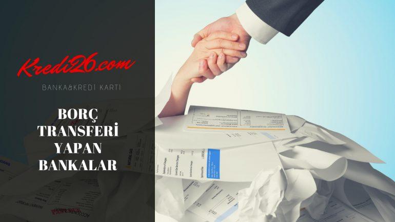 Borç Transferi Yapan Bankalar, Tüm Borçları Kapatan Kredi