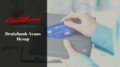 Denizbank Avans Hesap, Kurtaran Hesap | Bireysel Krediler | DenizBank