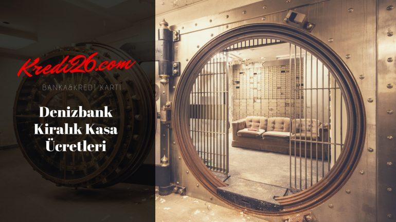 Denizbank Kiralık Kasa Ücretleri, Bankalar Kiralık Kasa Fiyatları