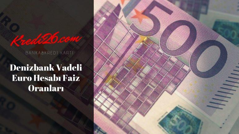 Denizbank Vadeli Euro Hesabı Faiz Oranları, Vadeli Mevduat Hesaplama | Hesaplama Araçları | DenizBank