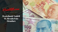 Denizbank Vadeli TL Hesabı Faiz Oranları, TL Mevduatınıza %25 Hoş Geldin Faizi! | DenizBank