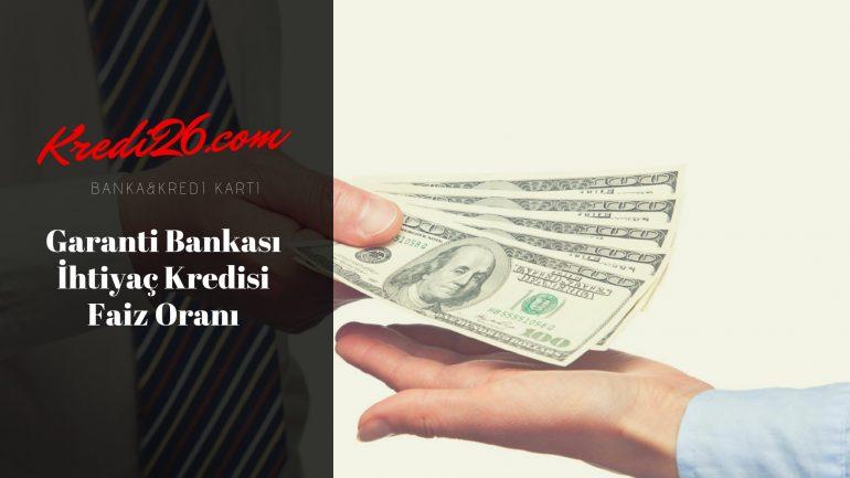 Garanti Bankası İhtiyaç Kredisi Faiz Oranı, İhtiyaç Kredisi Hesaplama ve Başvuru | Garanti Bankası