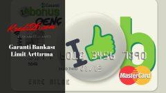 Garanti Bankası Limit Arttırma, Garanti Bonus Card Limit Artırma, Kredi Kartı Limit Artırma