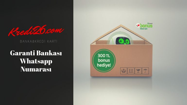 Garanti Bankası Whatsapp Numarası, Haklı Müşteri Hattı | Garanti Bankası