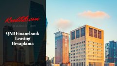 QNB Finans Bank Leasing Hesaplama, QNB Finansleasing Finansal Kiralama Türkiye