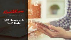QNB Finansbank Swift Kodu, QNB Finansbank Swift/BIC Kodu   Kredi ve Bankacılık İşlemleri