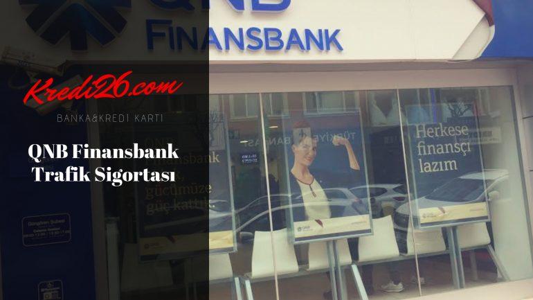 QNB Finansbank Trafik Sigortası, En Hesaplı Trafik Sigortası
