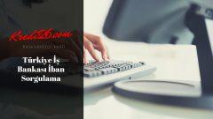 Türkiye İş Bankası İban Sorgulama, İş Bankası – IBAN Doğrulama