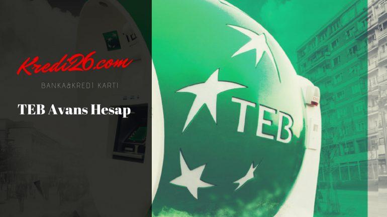 TEB Avans Hesap, Kredili Mevduat Hesabı | Türk Ekonomi Bankası – Teb