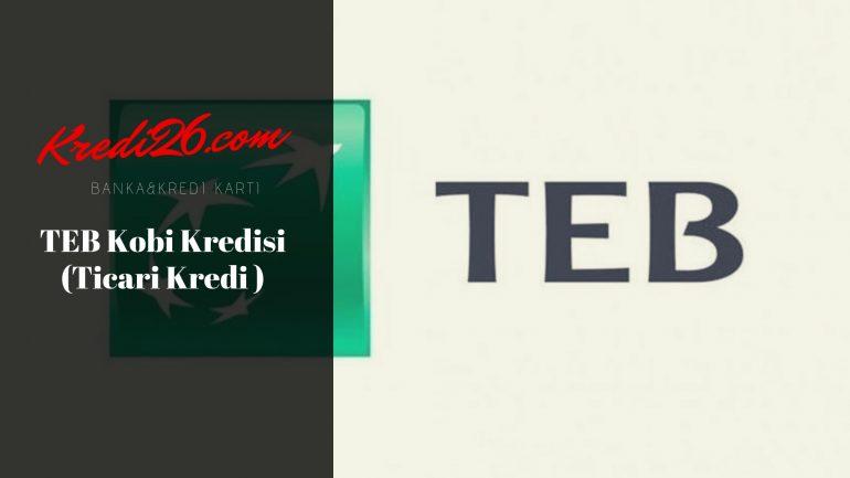 TEB Kobi Kredisi ( Ticari Kredi ), KOBİ'lere Özel Krediler | Türk Ekonomi Bankası