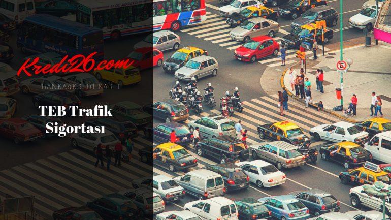 TEB Trafik Sigortası, Taşıt Sigortaları | Türk Ekonomi Bankası – Teb