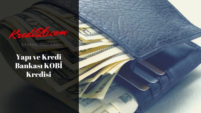 Yapı ve Kredi Bankası KOBİ Kredisi (Ticari Kredi), Taksitli Ticari Krediler   Krediler   Yapı Kredi