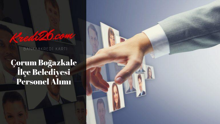 Çorum Boğazkale İlçe Belediyesi Personel Alımı, Başvuru Şartları