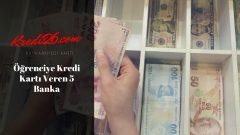 Öğrenciye Kredi Kartı Veren 5 Banka, Üniversite Öğrencilerine Kredi Kartı Veren Bankalar 2019