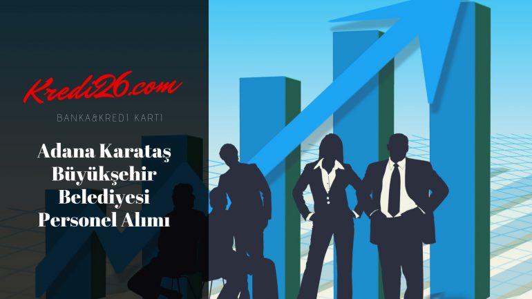 Adana Karataş Büyükşehir Belediyesi Personel Alımı, Başvuru Şartları