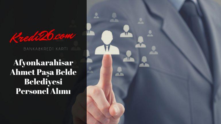 Afyonkarahisar Ahmet Paşa Belde Belediyesi Personel Alımı, Başvuru Şartları