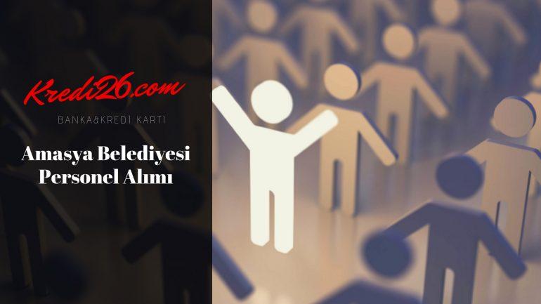 Amasya Belediyesi Personel Alımı, Başvuru Şartları