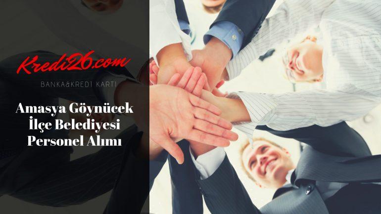 Amasya Göynücek İlçe Belediyesi Personel Alımı, Başvuru Şartları