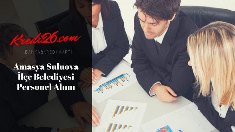 Amasya Suluova İlçe Belediyesi Personel Alımı, Başvuru Şartları