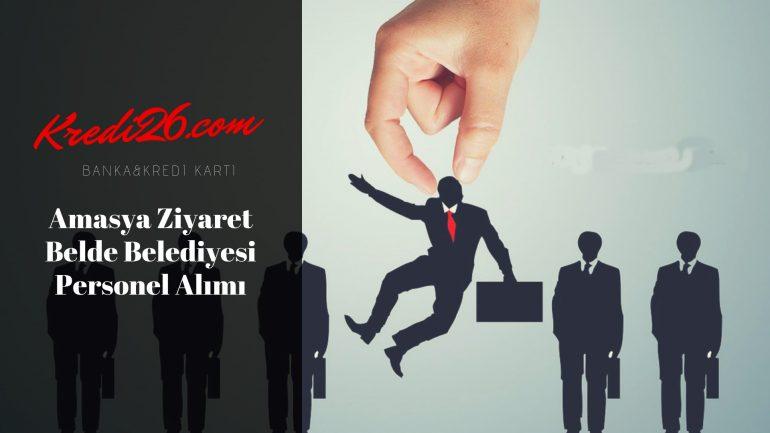 Amasya Ziyaret Belde Belediyesi Personel Alımı, Başvuru Şartları