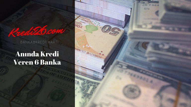 Anında Kredi Veren 6 Banka, Kolay Kredi Veren Bankalar