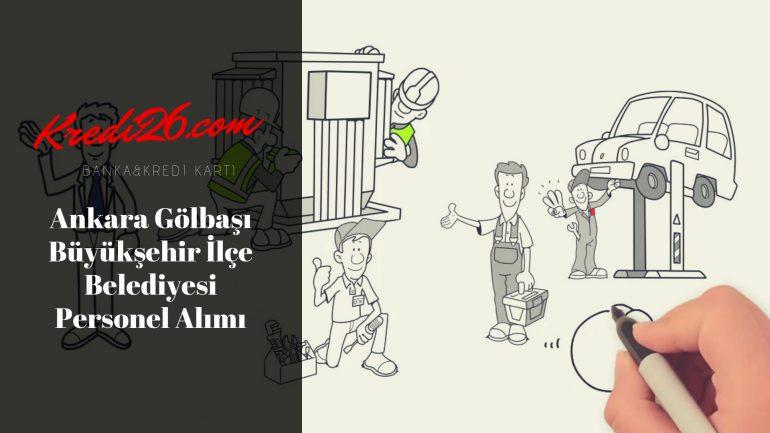 Ankara Gölbaşı Büyükşehir İlçe Belediyesi Personel Alımı, Başvuru Şartları