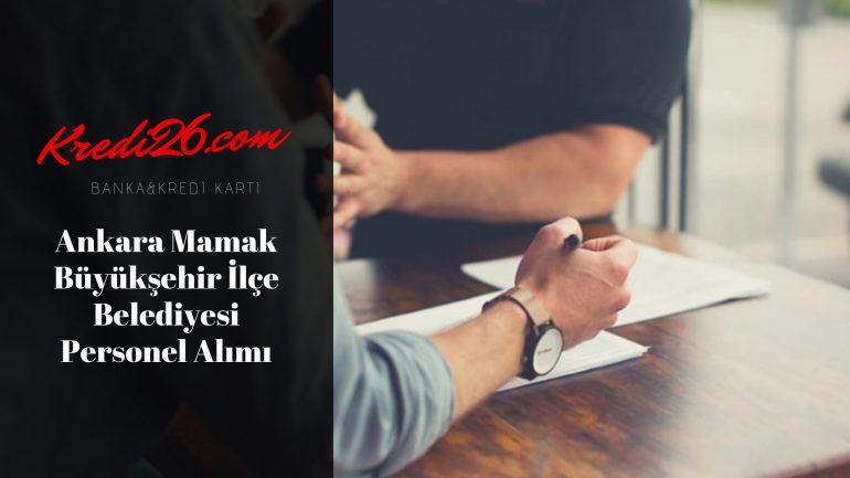 Ankara Mamak Büyükşehir İlçe Belediyesi Personel Alımı, Başvuru Şartları