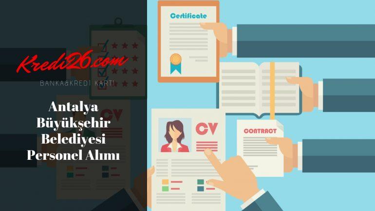 Antalya Büyükşehir Belediyesi Personel Alımı, Başvuru Şartları