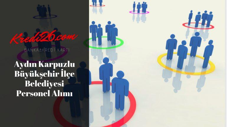 Aydın Karpuzlu Büyükşehir İlçe Belediyesi Personel Alımı, Başvuru Şartları