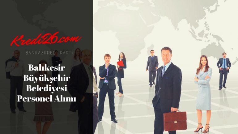 Balıkesir Büyükşehir Belediyesi Personel Alımı, Başvuru Şartları
