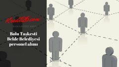 Bolu Taşkesti Belde Belediyesi personel alımı, Başvuru Şartları