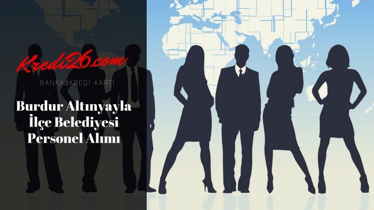 Burdur Altınyayla İlçe Belediyesi Personel Alımı, Başvuru Şartları