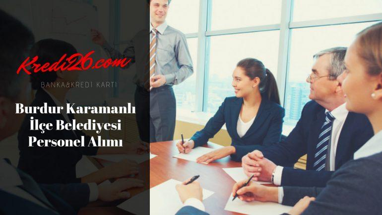 Burdur Karamanlı İlçe Belediyesi Personel Alımı, Başvuru Şartları