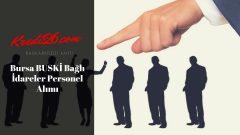 Bursa BUSKİ Bağlı İdareler Personel Alımı, Başvuru Şartları