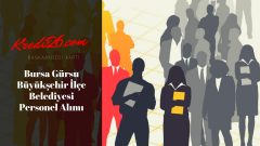 Bursa Gürsu Büyükşehir İlçe Belediyesi Personel Alımı, Başvuru Şartları
