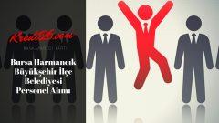 Bursa Harmancık Büyükşehir İlçe Belediyesi Personel Alımı, Başvuru Şartları